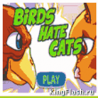 Birds Hate Cats